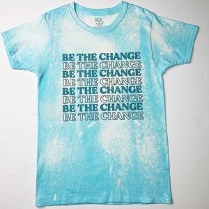 New - Be the Change T-Shirt